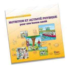 Nutrition et activité physique, pour une bonne santé