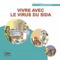 Vivre avec le virus du sida