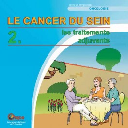 Cancer du sein 2, les traitements adjuvants