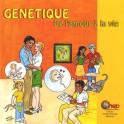 Génétique de l'amour à la vie