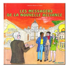 Les messagers de la Nouvelle Alliance