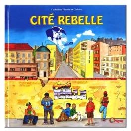 Cité rebelle
