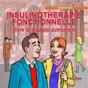 L'insulinothérapie fonctionnelle, vivre le diabète autrement