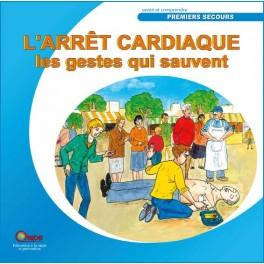 L'arrêt cardiaque, les gestes qui sauvent