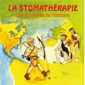 La stomathérapie, les coulisses de l'histoire